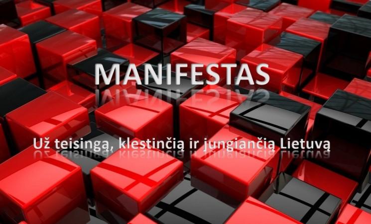 """Mūsų manifestas """"Už teisingą, klestinčią ir jungiančią Lietuvą"""""""